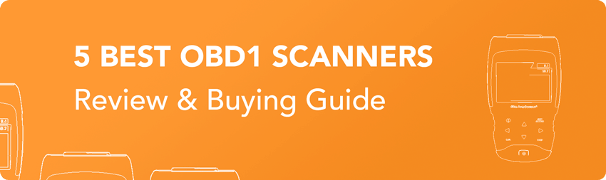 5 Best Obd1 Scanners Review 2019 [with Buying Guide] - OBD