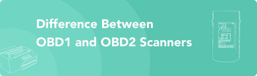 Difference Between OBD1 vs OBD2 Scanners