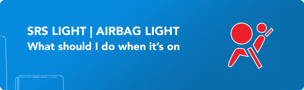 SRS light Airbag light