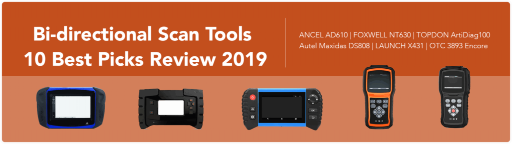 Bi-directional Scan Tools: 10 Best Picks Review 2019 - OBD