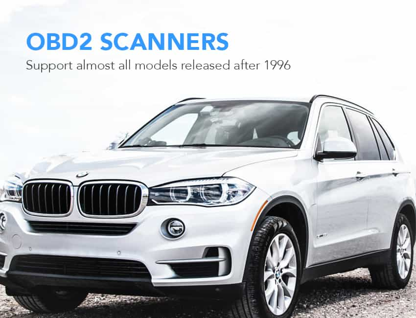 Obd2 scanners support almost all models released after 1996