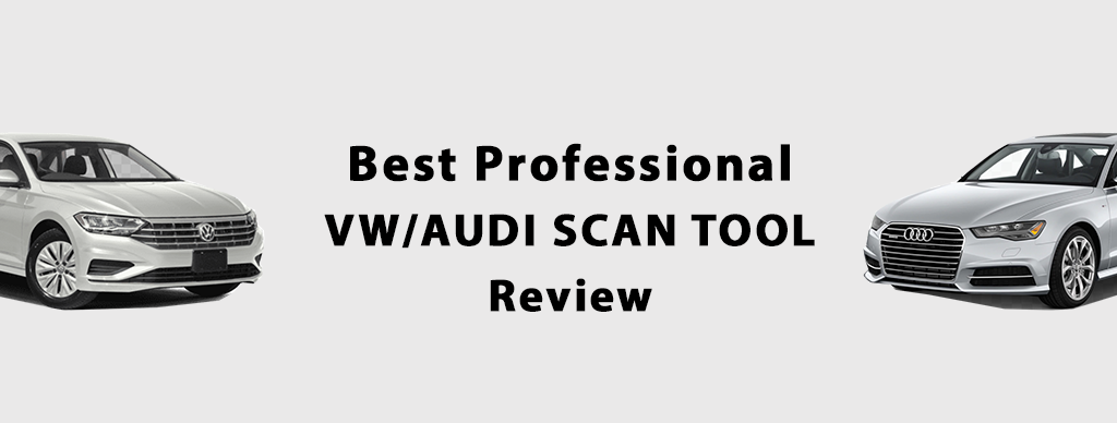 Best Professional VW/Audi Scan Tool Review