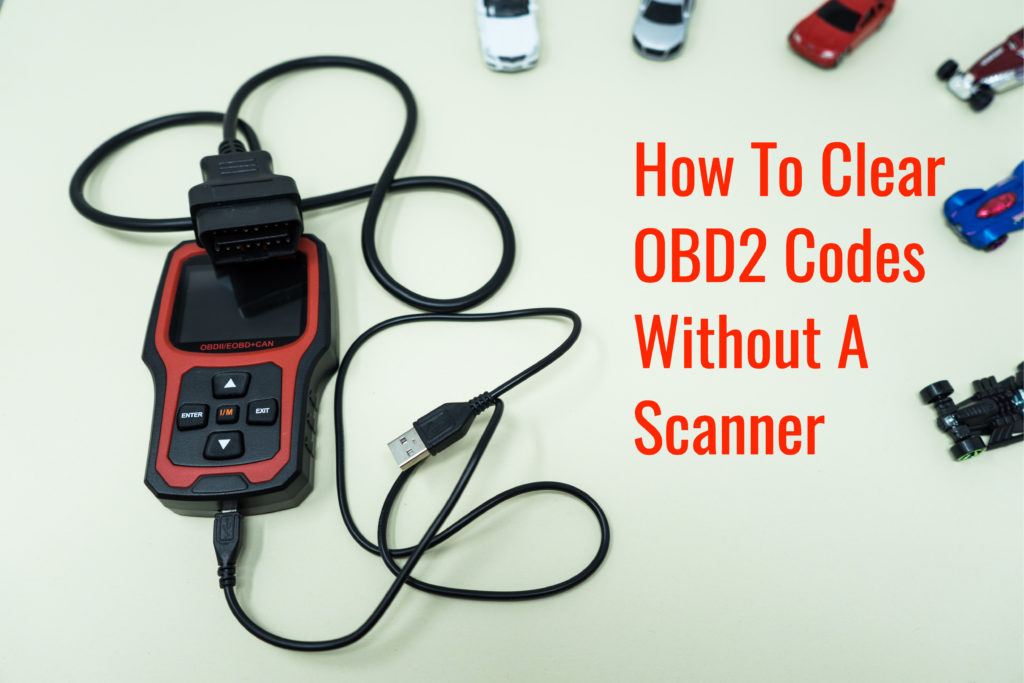 How To Clear OBD2 Codes Without A Scanner